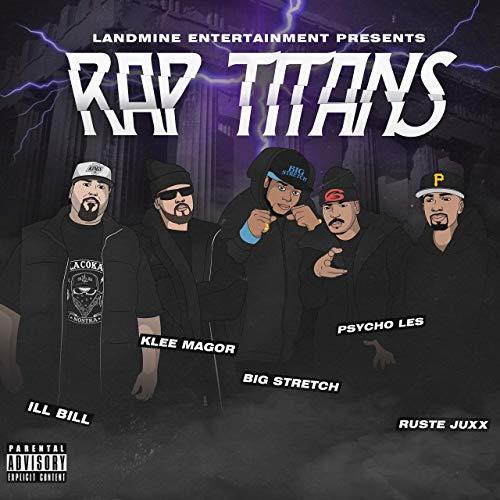 Klee MaGoR — «Rap Titans» (Feat. Ruste Juxx, Psycho Les, Ill Bill & Big Stretch)