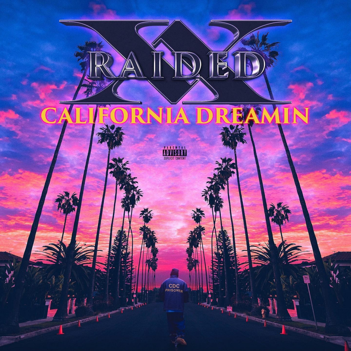 X-Raided — «California Dreamin'»