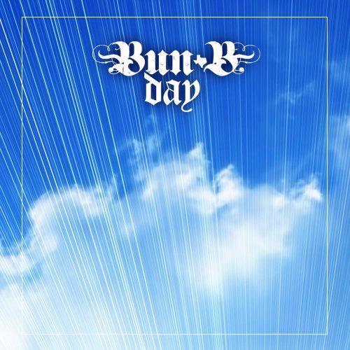 Bun B — «Bun B Day»
