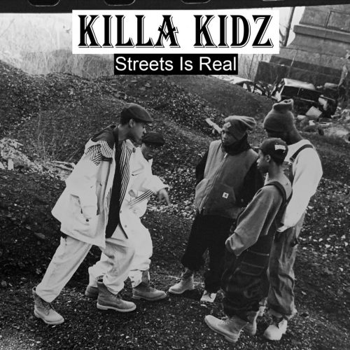 Killa Kidz — «Streets Is Real»