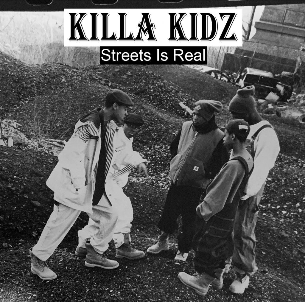 Killa Kidz — «Streets Is Real»