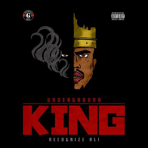 Recognize Ali — «Underground King»