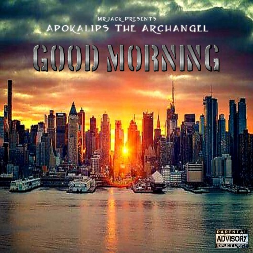 Apokalips The Archangel «Good Morning