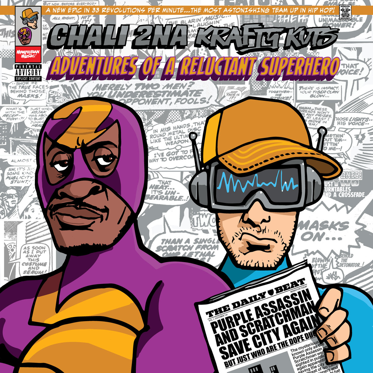 Chali 2na & Krafty Kuts — «Adventures Of A Reluctant Superhero»
