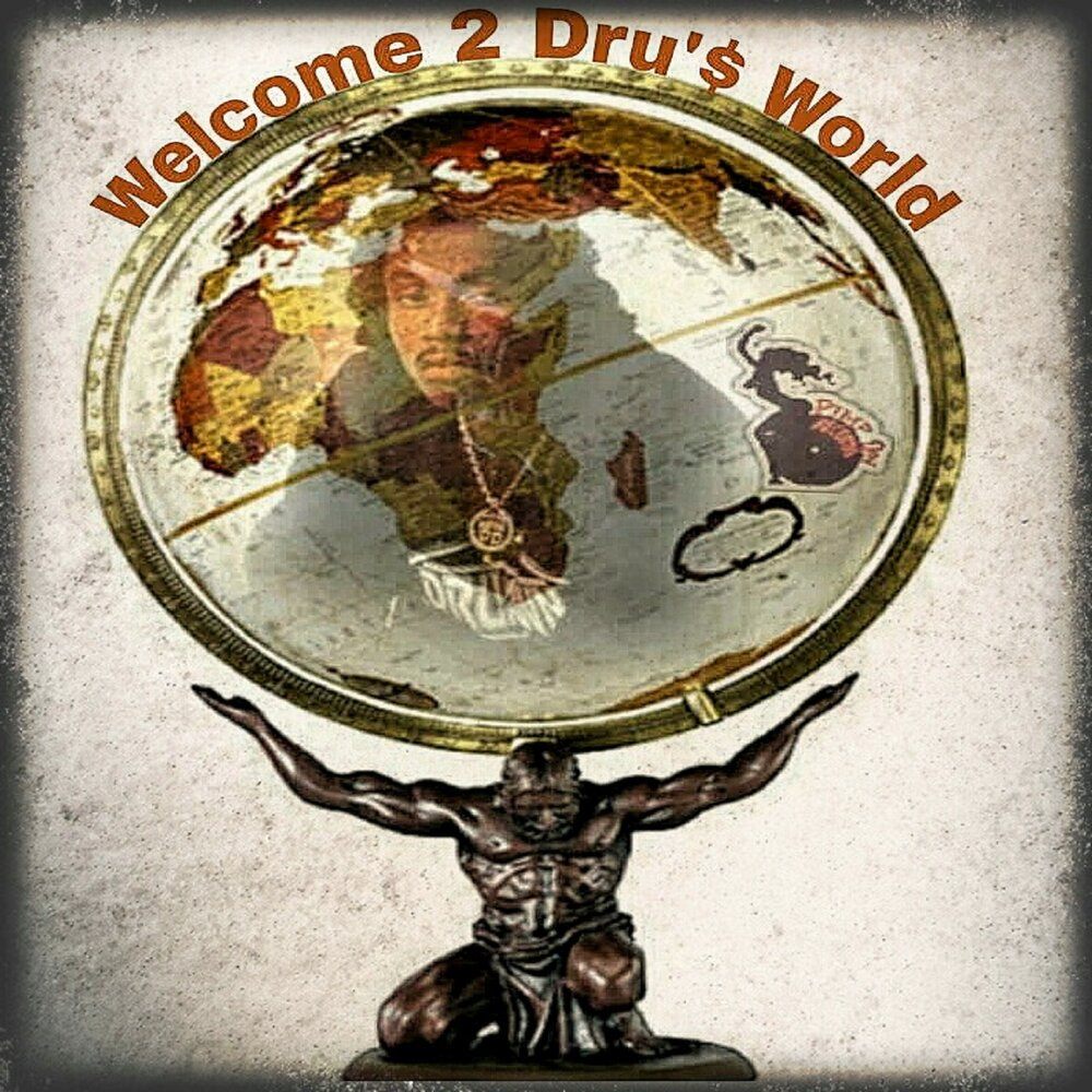 Dru Down — «Welcome 2 Dru's World»
