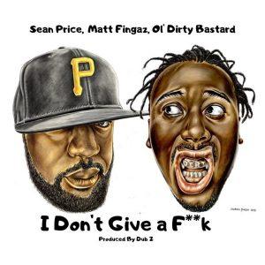 Sean Price, Matt Fingaz & Ol'Dirty Bastard «I Don't Give A F**k»