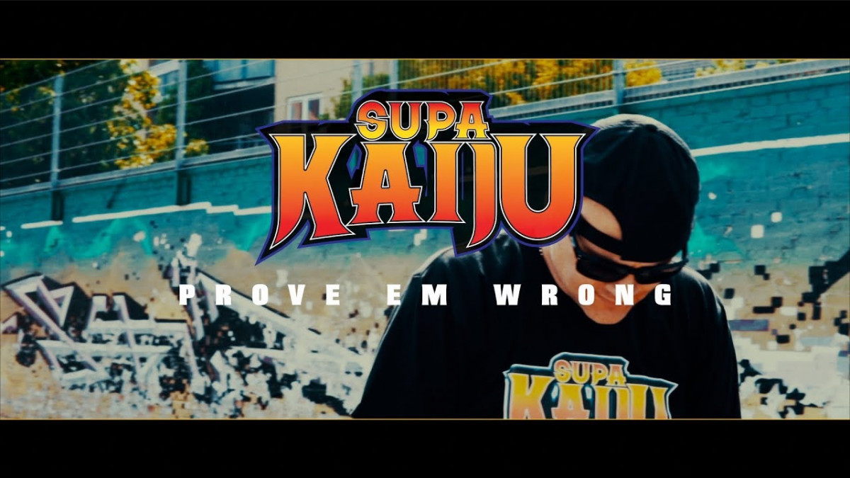 Supa Kaiju (Sicknature & Napoleon Da Legend) — «Prove Em Wrong»