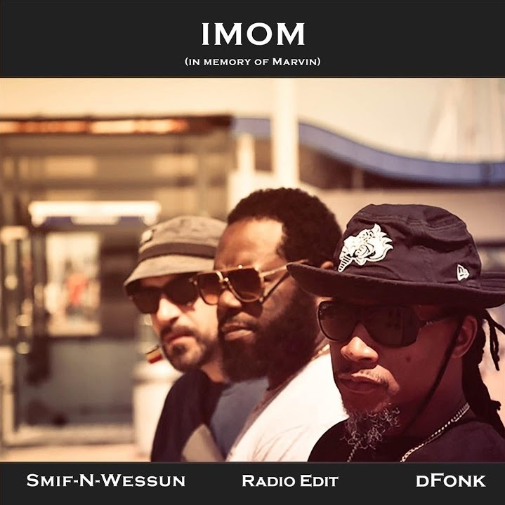Smif-N-Wessun x dFonk «IMOM (In Memory Of Marvin)»