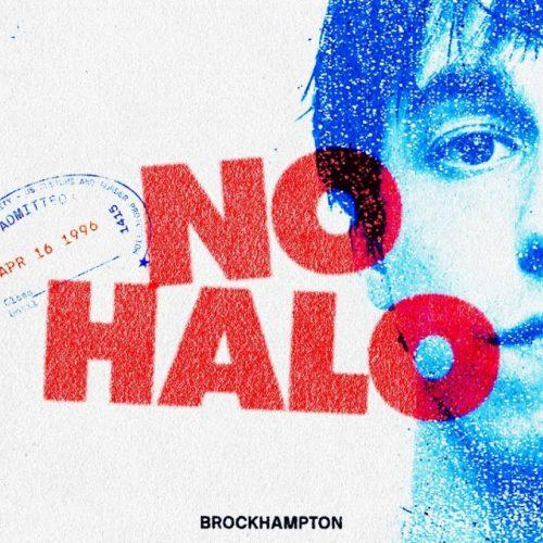 BROCKHAMPTON — «NO HALO»