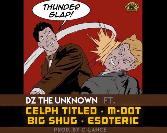 DZ The Unknown ft. Celph Titled, M-Dot, Esoteric & Big Shug  «Thunder Slap»