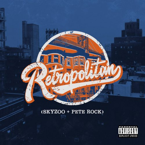 Skyzoo & Pete Rock — «Retropolitan»
