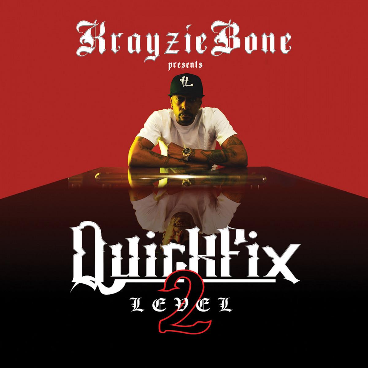 Krayzie Bone — «QuickFix: Level 2»