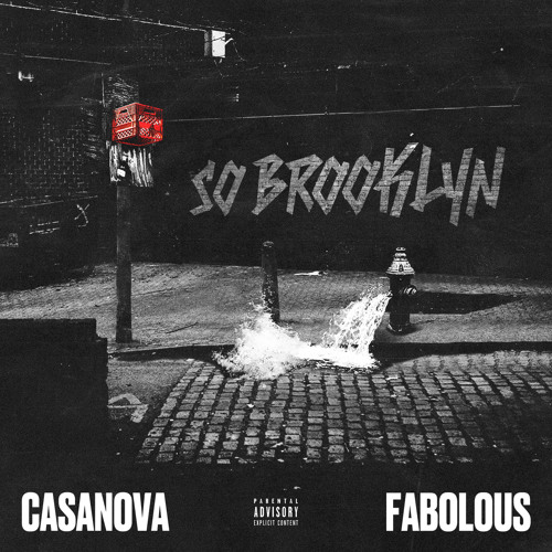 Casanova — «So Brooklyn» (feat. Fabolous)