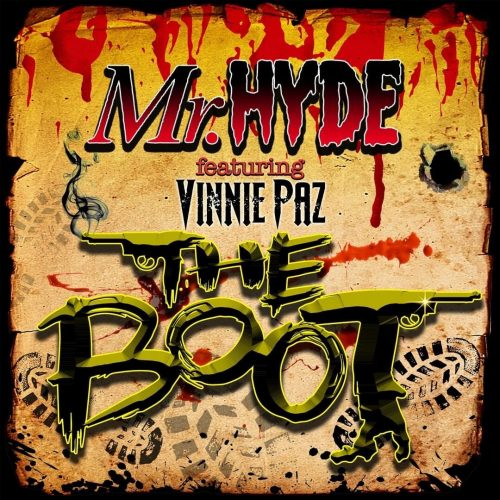 Mr. Hyde — «The Boot» (feat. Vinnie Paz)