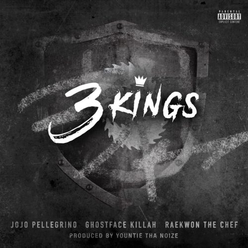 JoJo Pellegrino — «3 Kings» (feat. Ghostface Killah & Raekwon)