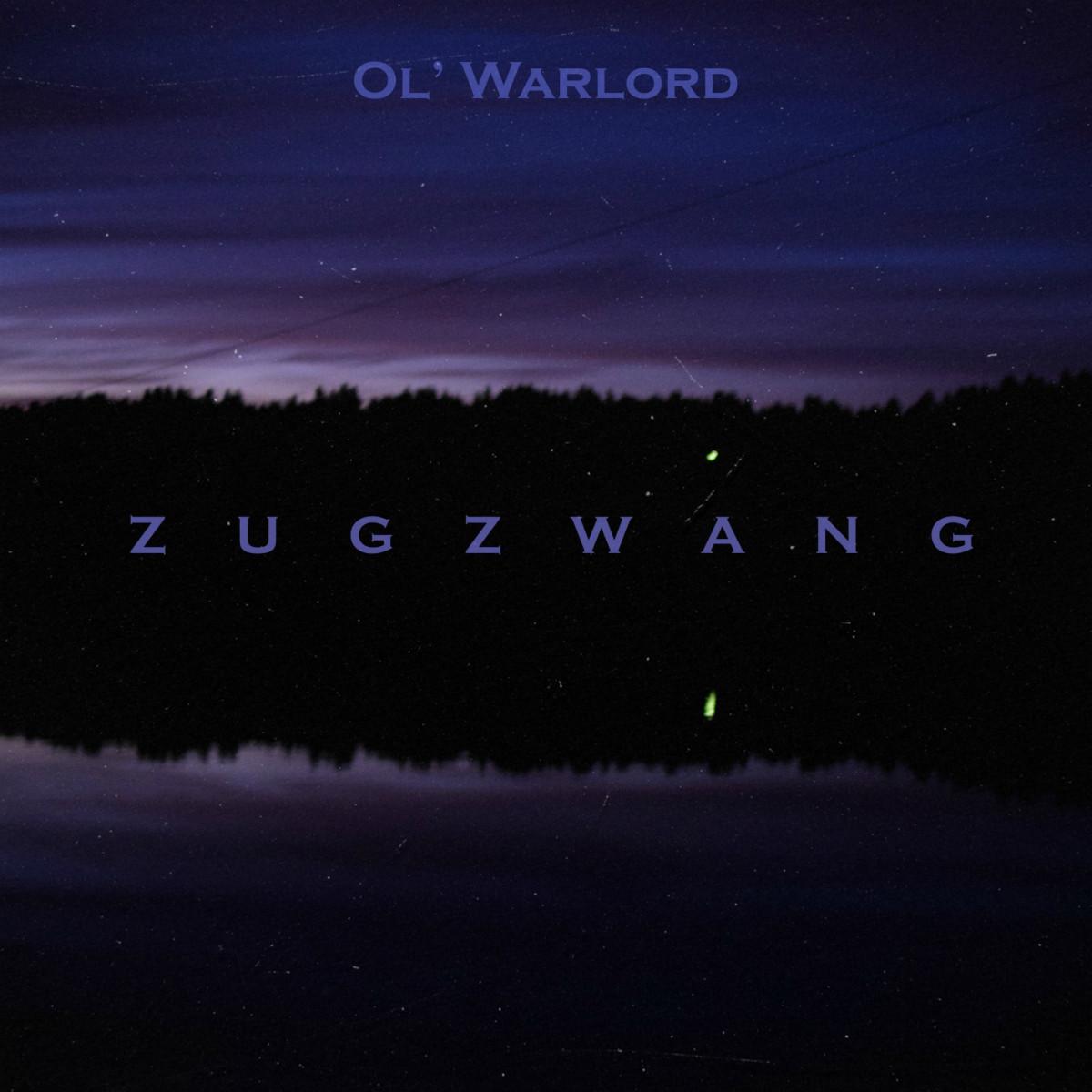 Ol' Warlord — «ZUGZWANG»