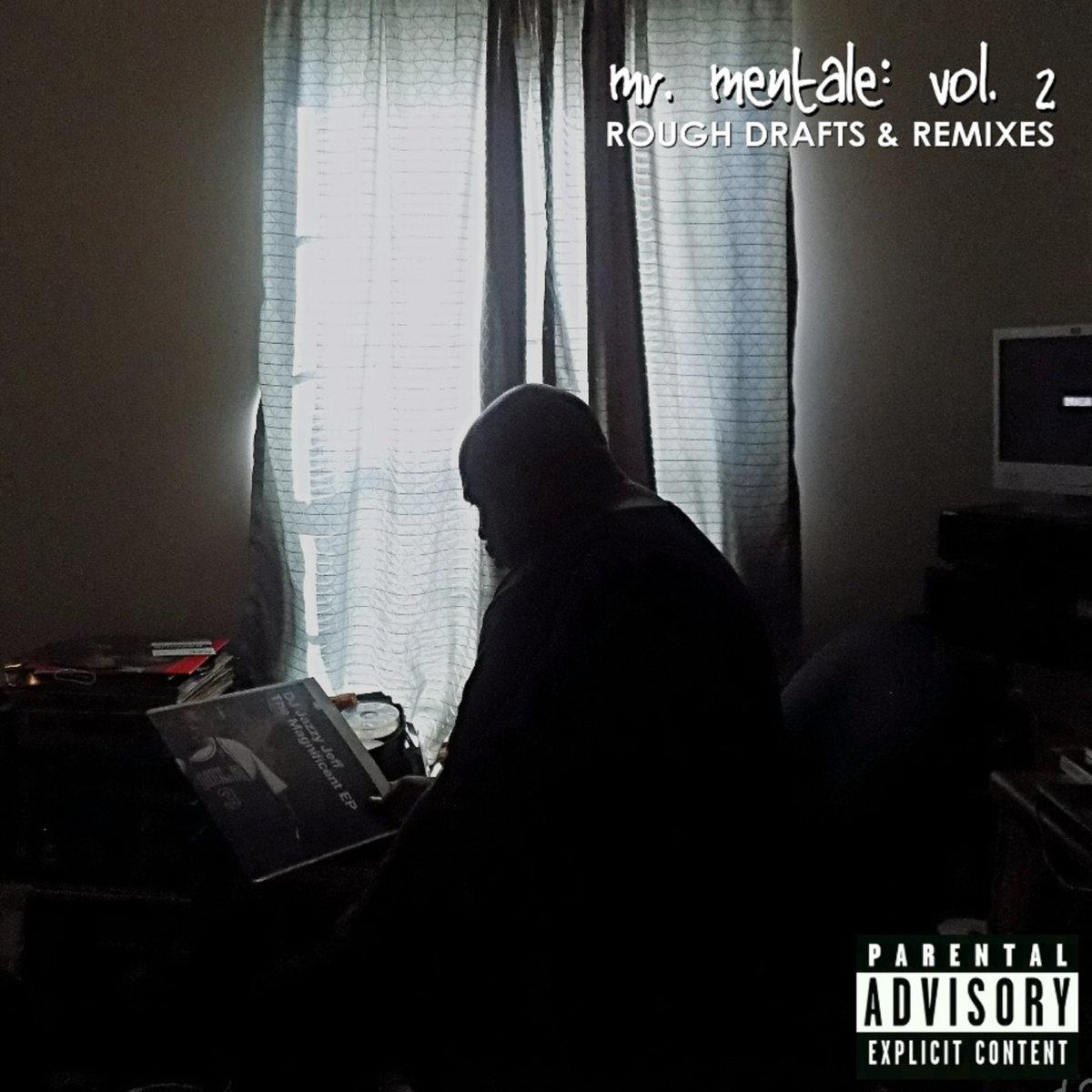 Daneja Mentale — «Mr. Mentale: Vol. 2»