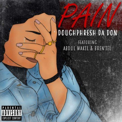 Doughphresh Da Don — «Pain»