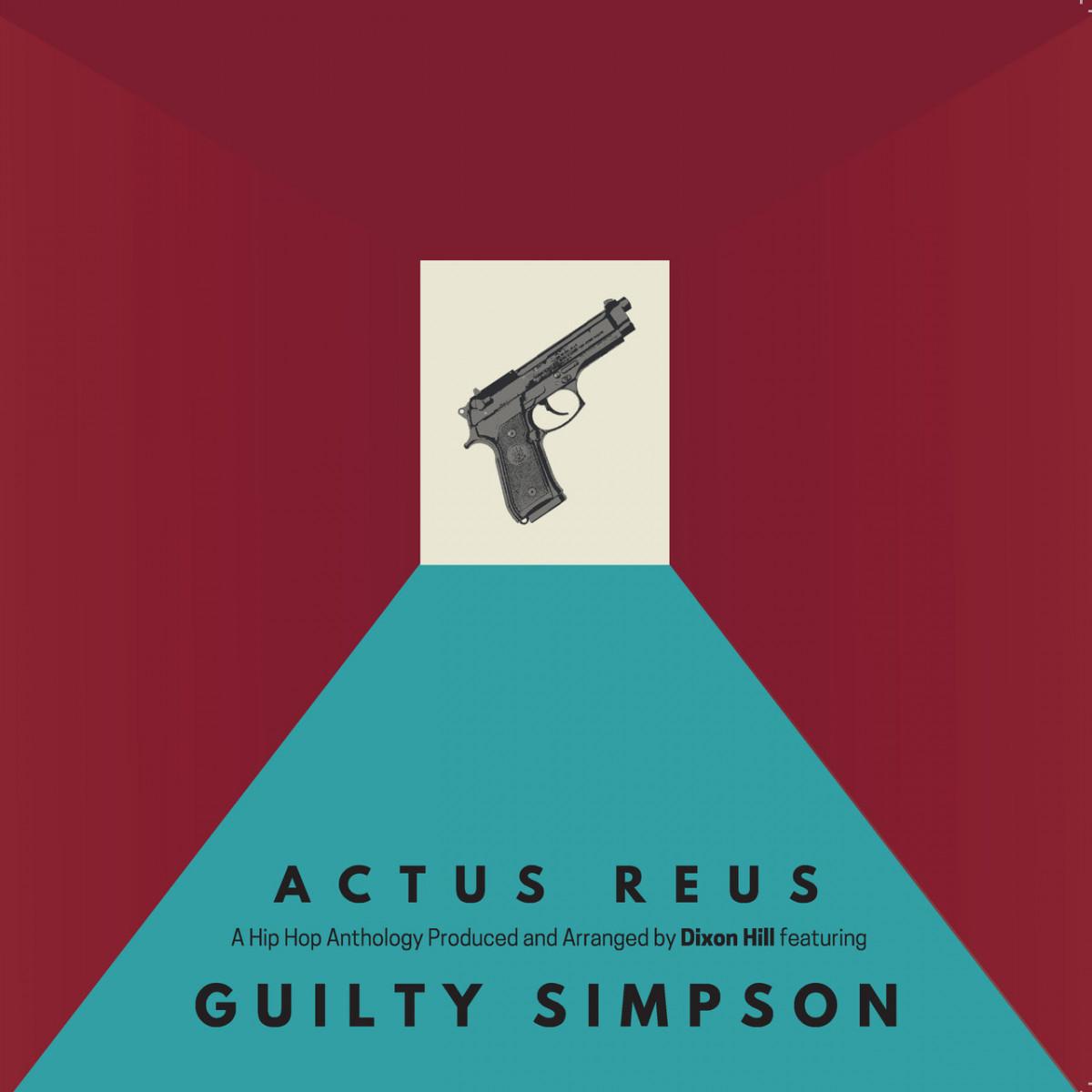 Dixon Hill & Guilty Simpson — «Actus Reus»