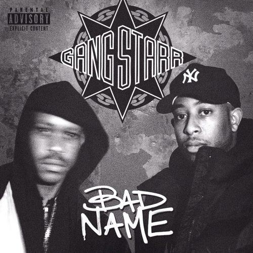 Gang Starr — «Bad Name» + треклист, дата выхода и предзаказ нового альбома
