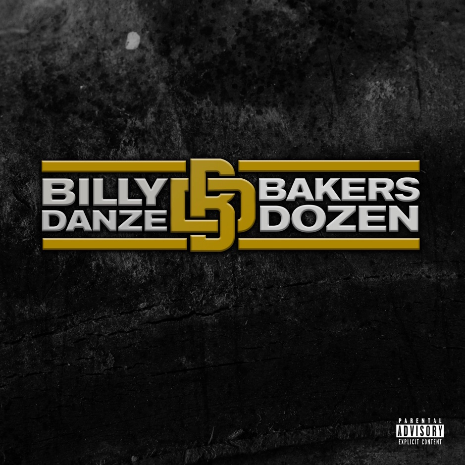 Billy Danze — «The Bakers Dozen»