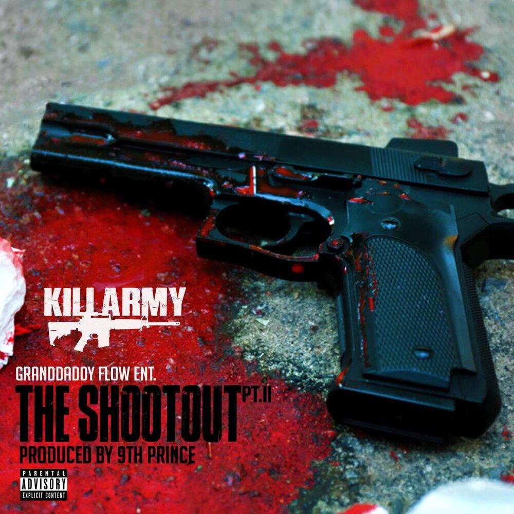 Killarmy — «The Shootout PT.II»