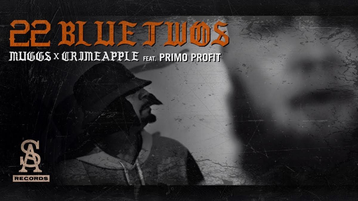 DJ Muggs & Crimeapple — «22 Blue Twos» (feat. Primo Profit)