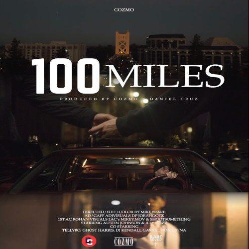 """Cozmo — """"100 Miles"""""""