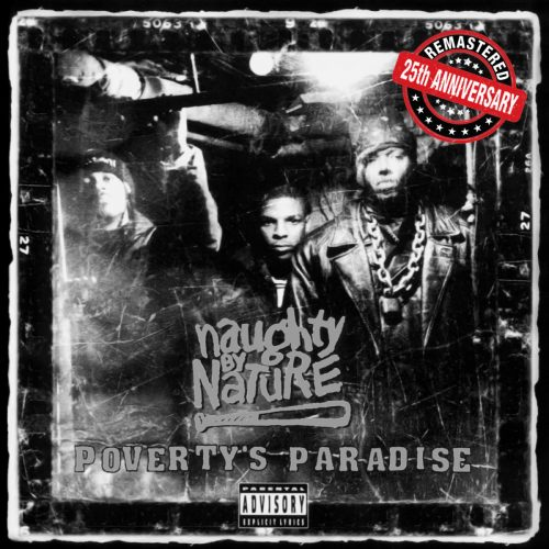 Naughty By Nature — «Poverty's Paradise (25th Anniversary)»