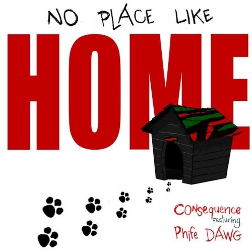Consequence — «No Place Like Home» (feat. Phife Dawg)