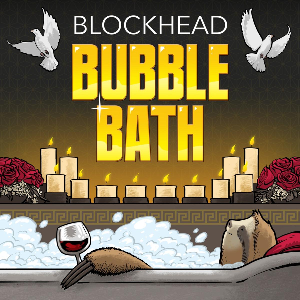 Blockhead — «Bubble Bath»