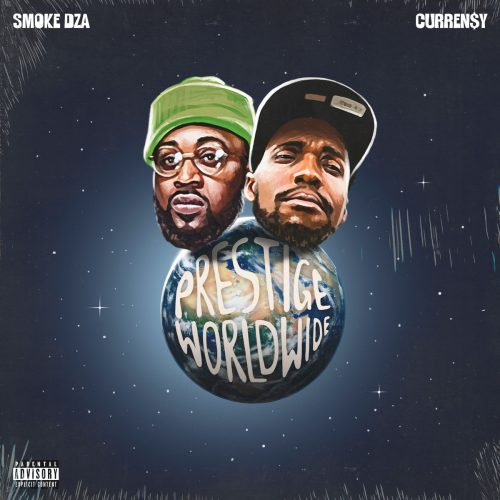 Smoke DZA & Curren$y — «Prestige Worldwide»
