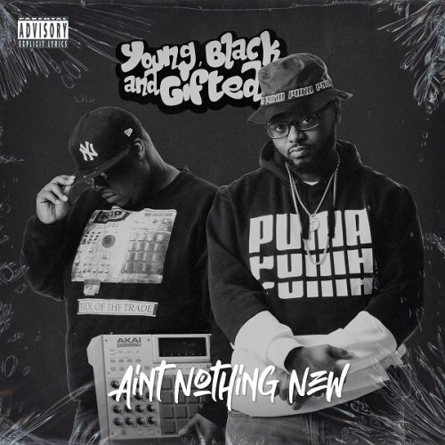 Young Black And Gifted – «Ain't Nothing New»