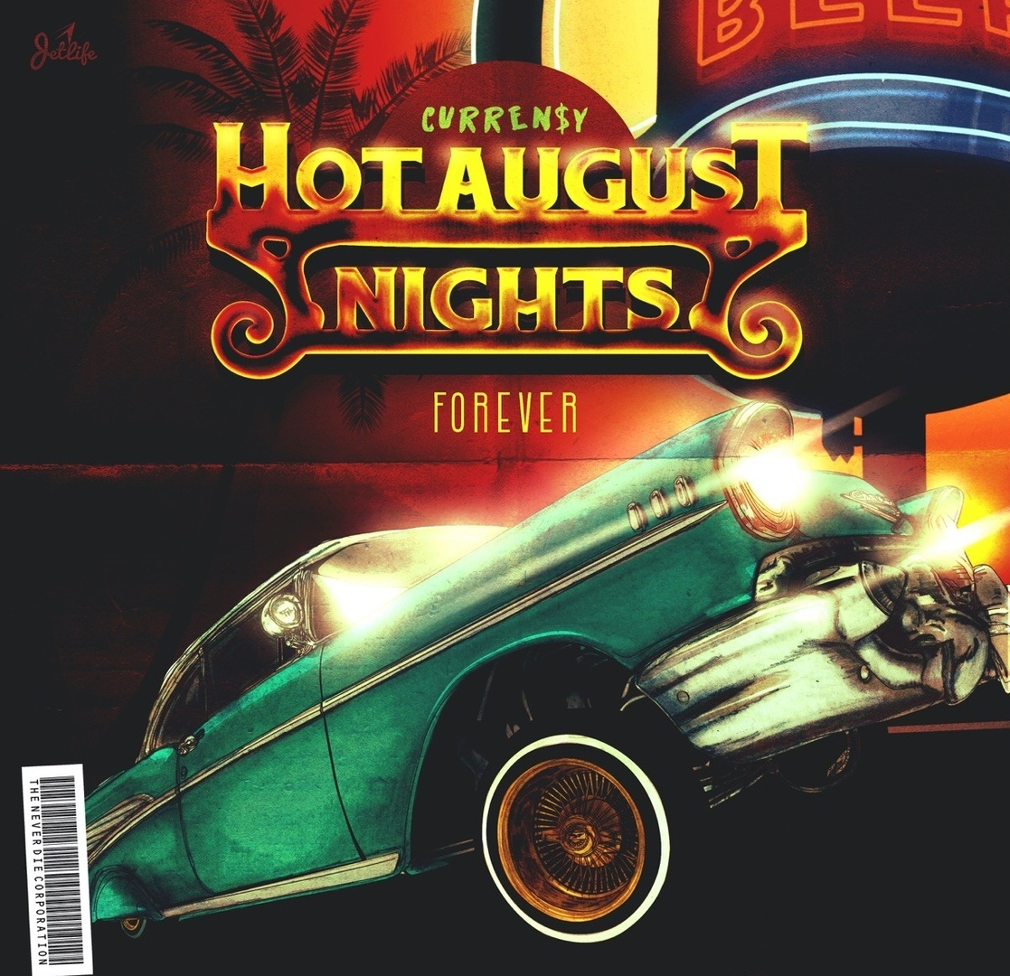Curren$y — «Hot August Nights Forever»