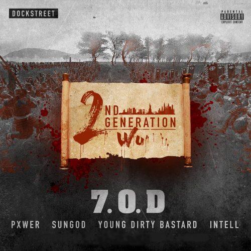 2nd Generation Wu — «7.O.D.»