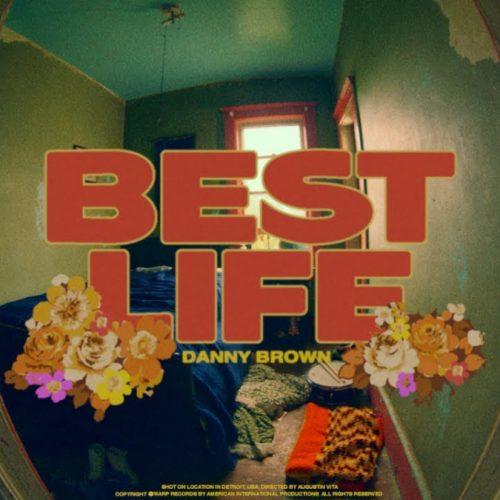 Danny Brown — «Best Life»