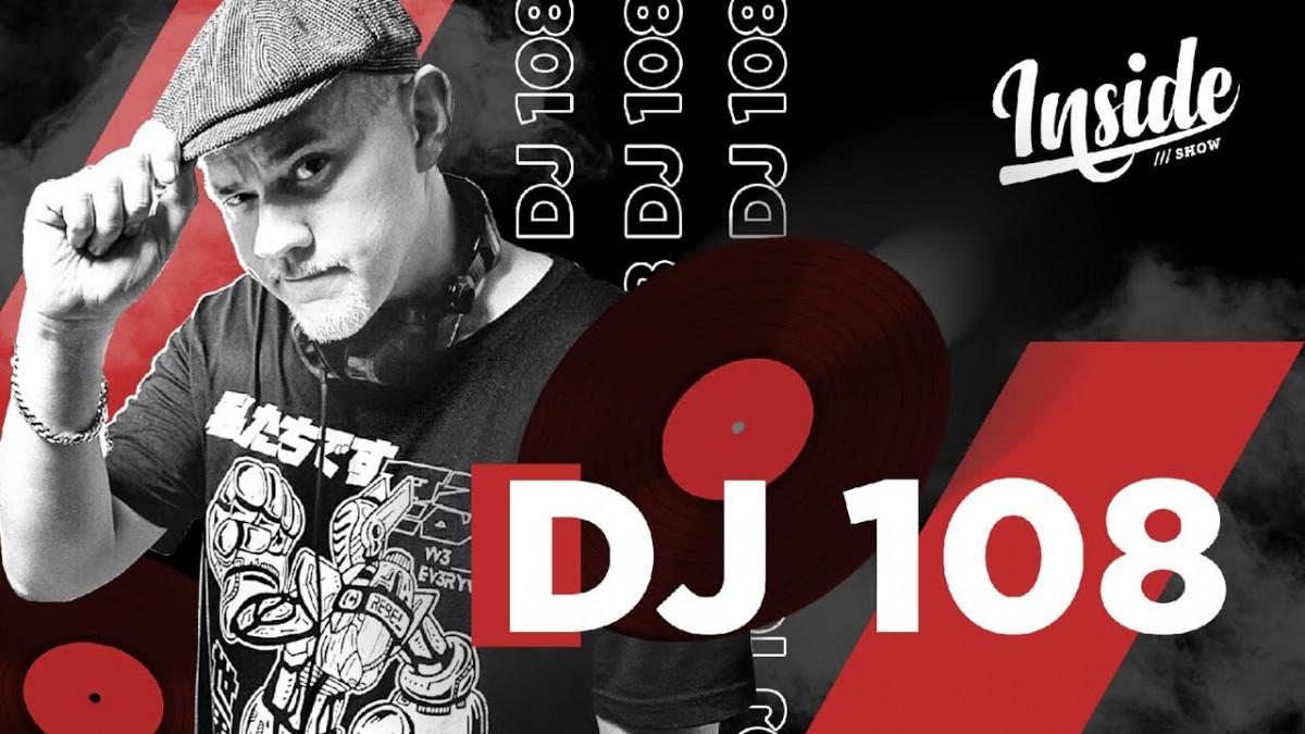 DJ 108 в новом выпуске «INSIDE SHOW»