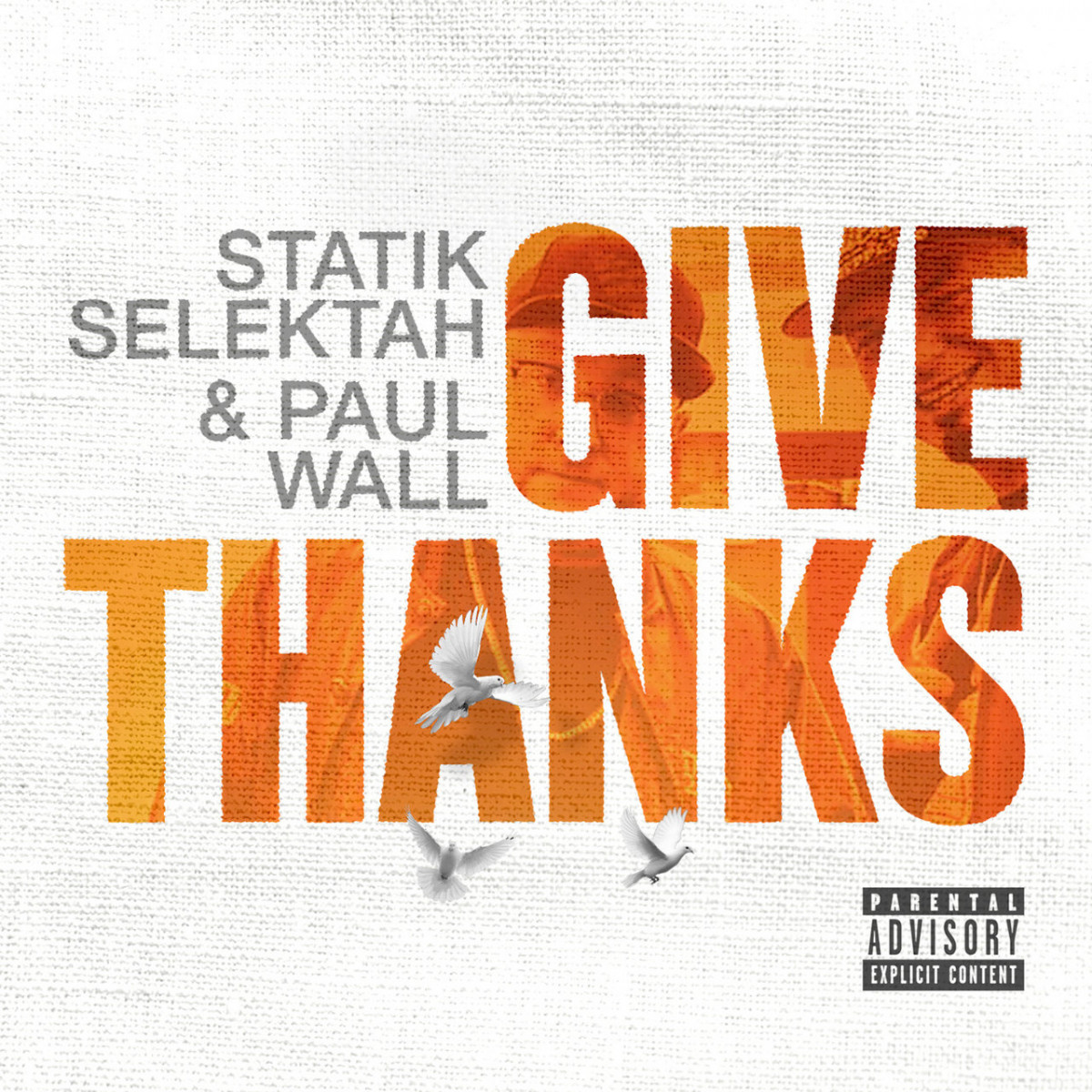 Statik Selektah & Paul Wall – «Give Thanks»