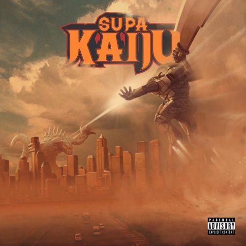 Supa Kaiju (Sicknature x Napoleon Da Legend) — «Category IV»