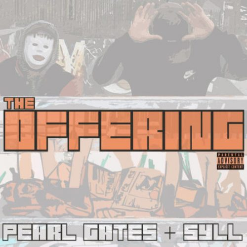 Pearl Gates & Syll — «The Offering»