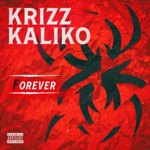 Krizz Kaliko — «Forever»