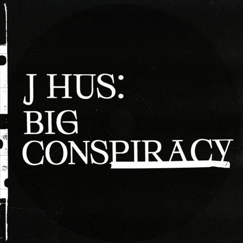 J Hus – «Big Conspiracy»