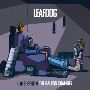 Leaf Dog — «Live from the Balrog Chamber»