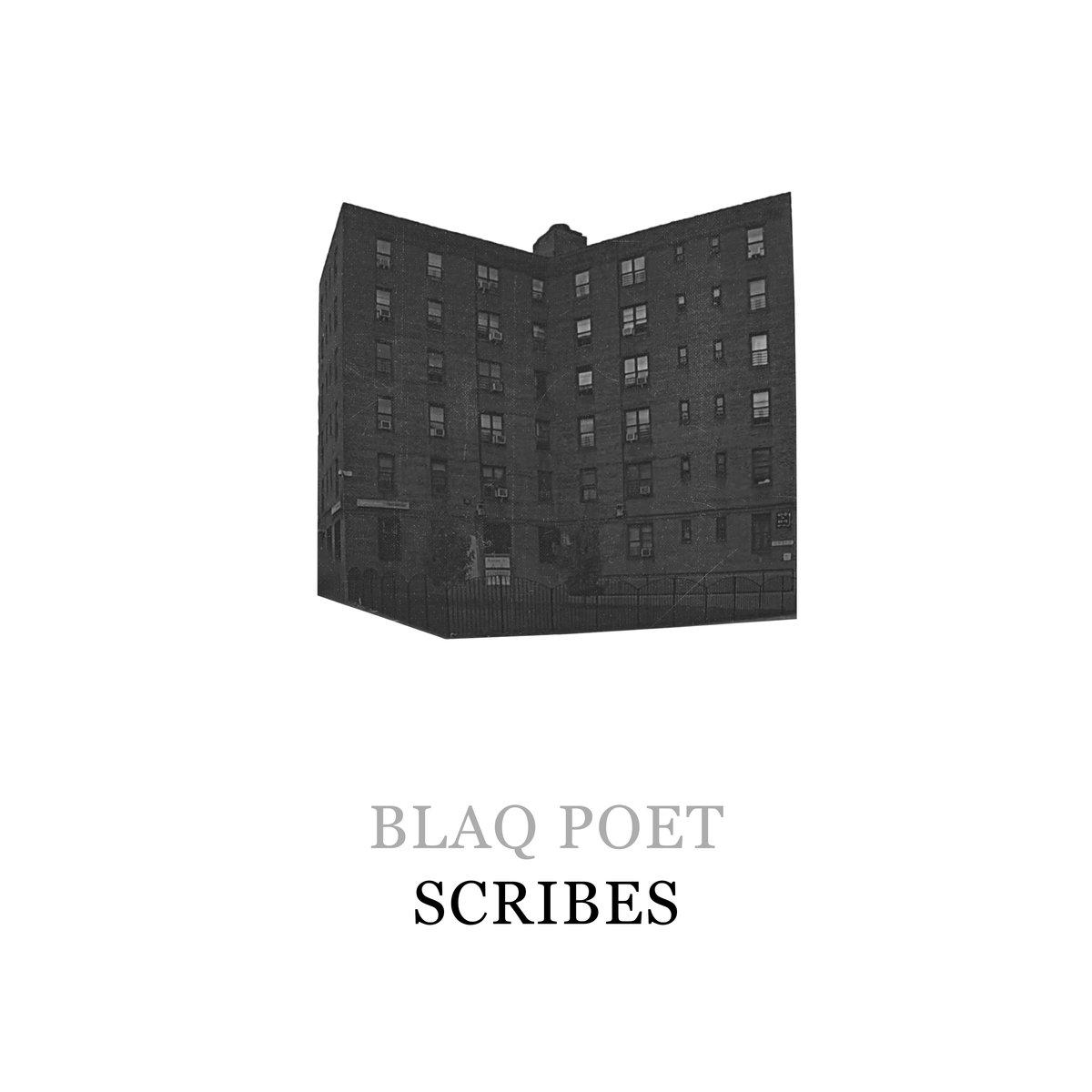 Blaq Poet – «Scribes»