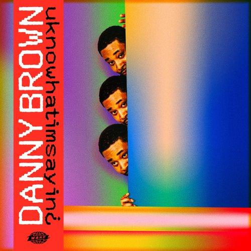 Danny Brown — «uknowhatimsayin¿»