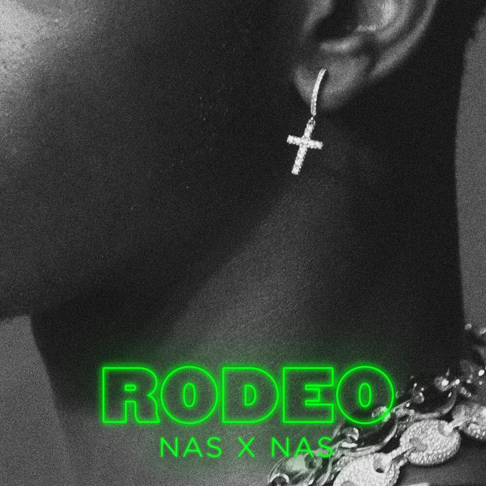Lil Nas X & Nas — «Rodeo» (Remix)