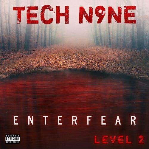 Tech N9ne — «ENTERFEAR Level 2»