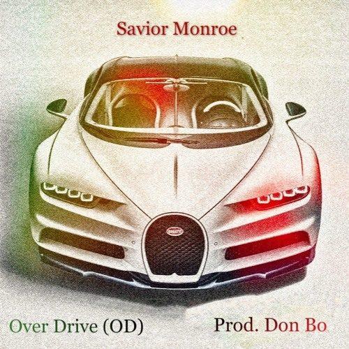 Savior Monroe — «Over Drive (OD)»
