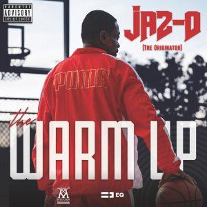 Jaz-O — «The Warmup»