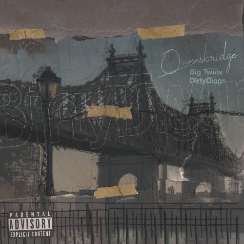 Big Twins & DirtyDiggs — «Queensbridge»